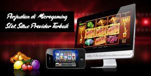 Perjudian di Microgaming Slot, Situs Provider Terbaik